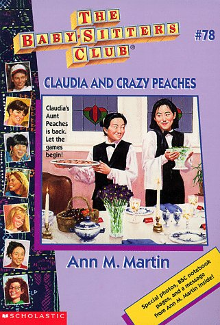 Claudia and Crazy Peaches by Ann M. Martin