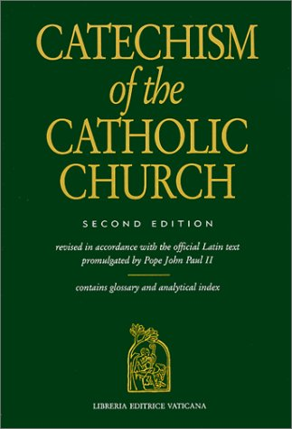 Catechism of the Catholic Church by Pope John Paul II