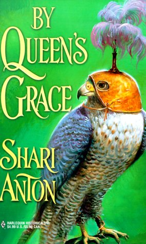 By Queen's Grace by Shari Anton