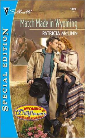 Match Made In Wyoming (Wyoming Wildflowers, #2) by Patricia McLinn