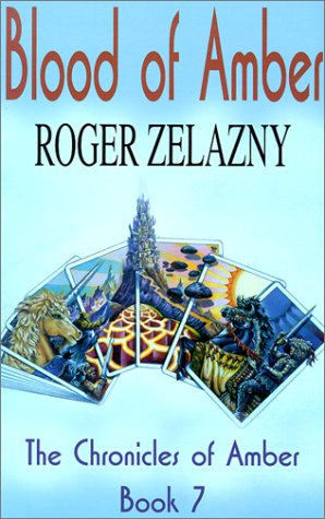 Blood of Amber by Roger Zelazny