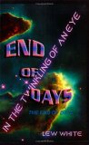In The Twinkling Of An Eye: The End Of Days
