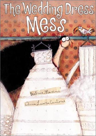 The Wedding Dress Mess by Lenny Hort