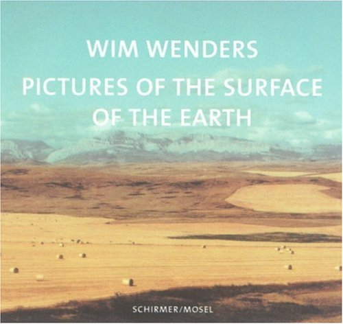 Pictures from the Surface of the Earth by Wim Wenders