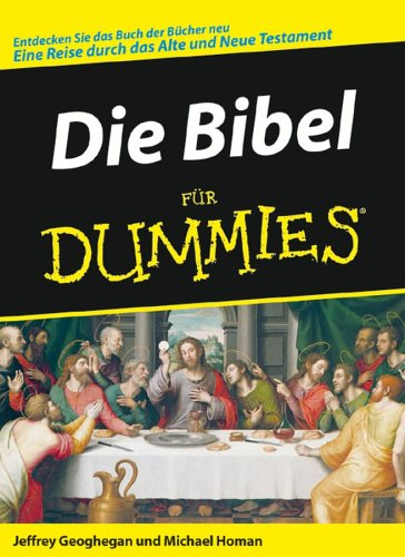Die Bibel Fur Dummies by Jeffrey Geoghegan