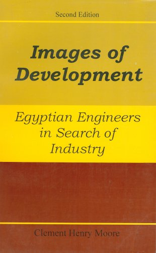 Images Of Development: Egyptian Engineers In Search Of Industry