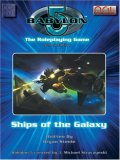 Babylon 5: Ships Of The Galaxy