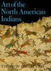 Art of the North American Indians: The Thaw Collection