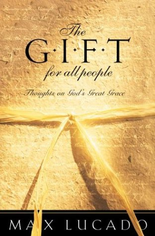The Gift for All People by Max Lucado