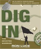 Dig In:: The Devoted Warrior (Operation Battle Cry)