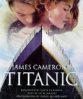James Cameron's Titanic by Ed W. Marsh