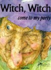 Witch Witch Come To My Party (Child's Play Library)