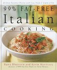 99% Fat-Free Italian Cooking: All your favorite dishes with less than one gram of fat
