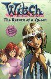 The Return of a Queen (W.I.T.C.H. Chapter Books, #12)