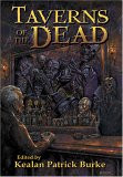 Taverns of the Dead by Kealan Patrick Burke