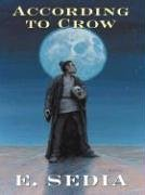 According To Crow (Five Star Science Fiction/Fantasy)