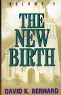 The New Birth (Series in Pentecostal Theology #2)
