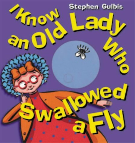 I Know An Old Lady Who Swallowed A Fly by Stephen Gulbis — Reviews ...