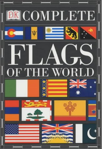 Complete Flags Of The World (Complete Guide)