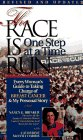 The Race Is Run One Step At A Time: Every Woman's Guide To Taking Charge Of Breast Cancer & My Personal Story