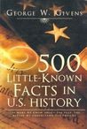 500 Little-Known Facts in U.S. History