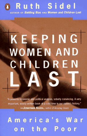 Keeping Women and Children Last by Ruth Sidel