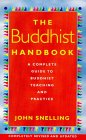 The Buddhist Handbook: A Complete Guide to Buddhist Teaching and Practice