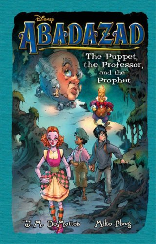 The Puppet, the Professor, and the Prophet (Abadazad, #3)