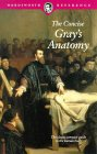 The Concise Gray's Anatomy (Wordsworth Collection)