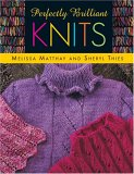 Perfectly Brilliant Knits Print on Demand Edition