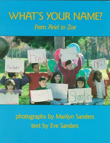 What's Your Name? by Eve Sanders