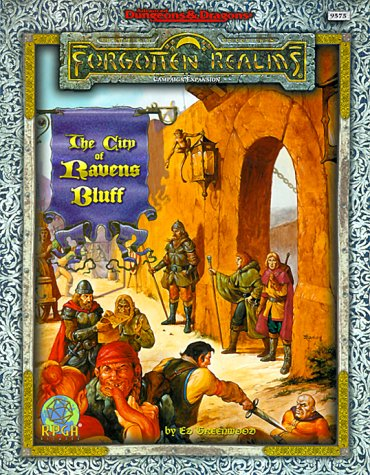The City of Ravens Bluff (AD&D Fantasy Roleplaying, Forgotten Realms Adventure) (Rpga Network Adventure)