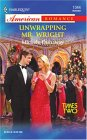 Unwrapping Mr Wright (Times Two, #1) (Harlequin American Romance, #1044)
