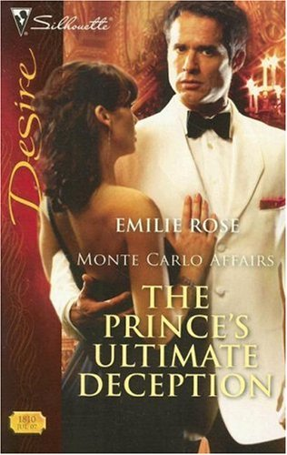 The Prince's Ultimate Deception by Emilie Rose