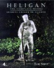 Heligan;The Complete Works (hb)