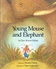 Young Mouse and Elephant