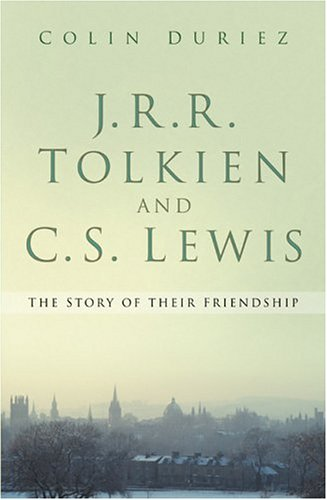 J.R.R. Tolkien and C.S. Lewis by Colin Duriez