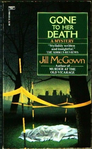 Gone to Her Death by Jill McGown