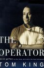 The Operator : David Geffen Builds, Buys, and Sells the New Hollywood