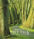 Tree Talk: Memories, Myths And Timeless Customs