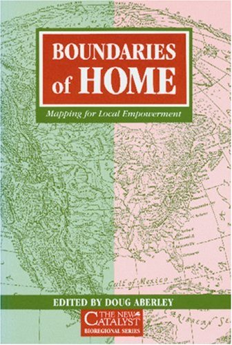 Boundaries of Home: Mapping for Local Empowerment