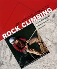 An Introduction to Rock Climbing: From First Steps and Safety to Learning Ropework and Abseiling