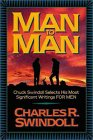 Man To Man: Chuck Swindoll Selects His Most Significant Writings For Men
