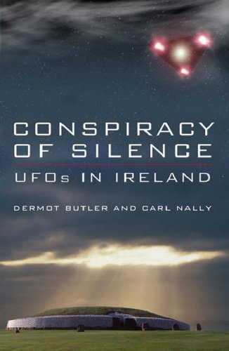 Conspiracy of Silence - UFO's in Ireland by Carl Nally