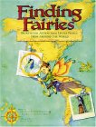 Finding Fairies: Secrets for Attracting Little People from Around the World