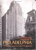 Architectural Guidebook To Philadelphia, An