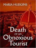 Death Of An Obnoxious Tourist (Dotsy Lamb, #1)