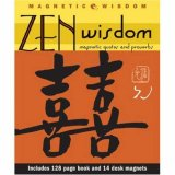 Zen Wisdom: Magnetic Quotes and Proverbs (Magnetic Wisdom)