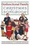The Dysfunctional Family Christmas Songbook