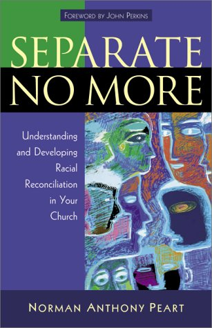 Separate No More by Norman Anthony Peart